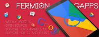 [GAPPS][5.1][32/64Bits][09-08-2015] Fermion GApps
