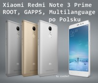 Xiaomi Note 3 Multilanguage ROM with PL, GAPPS, ROOT and PL instructions