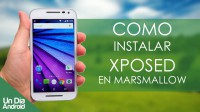 MOTO X PLAY- Xposed ultima version android 6