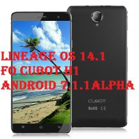 Cubot H1 – Android 7.1.1 Port With Bugs