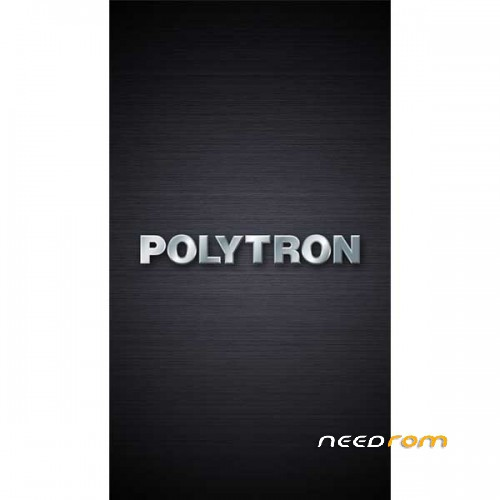 ROM POLYTRON 4G551 | [Official]-[Updated] add the 07/25/2018 on Needrom
