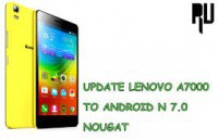 Update Lenovo A7000 Nougat 7.1 Unofficial ROM – AOSP N