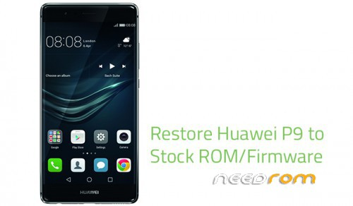 ROM HUAWEI P9 Firmware | [Official]-[Updated] add the 11/21/2017 on