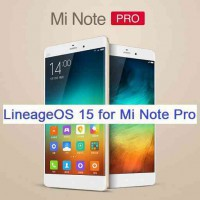 LineageOS 15 for Mi NOTE Pro 14/5/2018