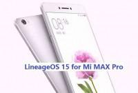 LineageOS 15 for Mi Max Pro 14/5/2018